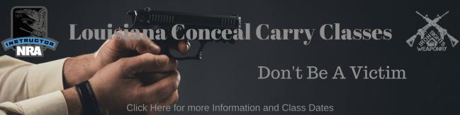Conceal Carry Class July 7, 2018 - Louisiana Sportsman Classifieds, LA